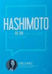 Izabella Wentz • Hashimoto. Jak w 90 dni pozbyć się objawów i odzyskać zdrowie