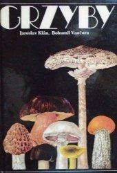 Bohumil Vancura, Jaroslav Klan • Grzyby