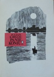 Julian Kawalec • Panie Koniu... [dedykacja autorska]