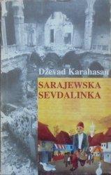 Dževad Karahasan • Sarajewska sevdalinka