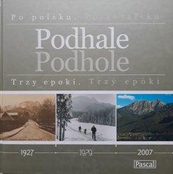 Maciej Pinkwart • Podhale. Trzy epoki