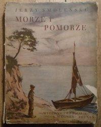 Jerzy Smoleński • Morze i Pomorze [Cuda Polski]