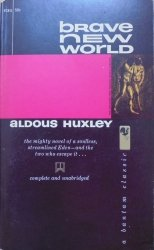 Aldous Huxley • Brave New World