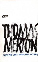 Thomas Merton • Nikt nie jest samotną wyspą