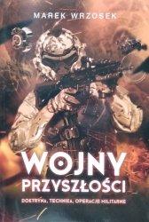 Marek Wrzosek • Wojny przyszłości