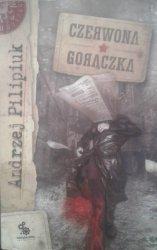 Andrzej Pilipiuk • Czerwona gorączka