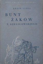 Zofia Lissa • 'Bunt żaków' Tadeusza Szeligowskiego