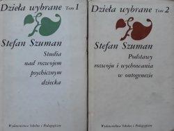 Stefan Szuman • Dzieła wybrane: Studia nad rozwojem psychicznym dziecka