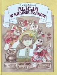 Lewis Carroll • Alicja w Krainie Czarów