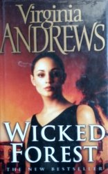 Virgina Andrews • Wicked Forest