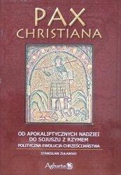 Stanisław Żuławski • Od apokaliptycznych nadziei do sojuszu z Rzymem. Polityczna ewolucja chrześcijaństwa