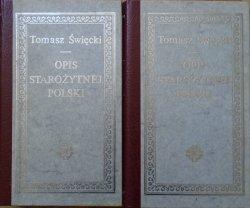 Tomasz Święcki • Opis starożytnej Polski [komplet]