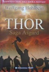 Wolfgang Hohlbein • Thor. Saga Asgard