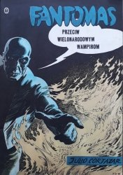 Julio Cortazar • Fantomas przeciw wielonarodowym wampirom