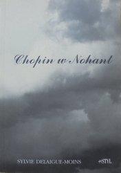 Sylvie Delaigue-Moins • Chopin w Nohant