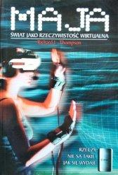 Richard L. Thompson • Maja. Świat jako Rzeczywistość Wirtualna