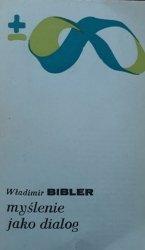 Władimir Bibler • Myślenie jako dialog
