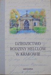 red. Stanisław Basista • Dziedzictwo rodziny Helclów w Krakowie