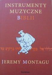 Jeremy Montagu • Instrumenty muzyczne Biblii