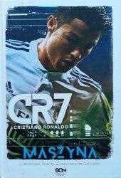 Luis Miguel Pereira, Juan Ignacio Gallardo • CR7. Cristiano Ronaldo. Maszyna