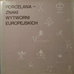 Leon Chrościcki • Porcelana - znaki wytwórni europejskich
