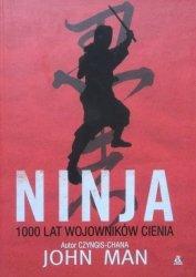John Man • Ninja. 1000 lat wojowników cienia