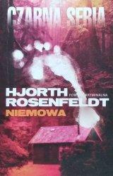 Michael Hjorth, Hans Rosenfeldt • Niemowa