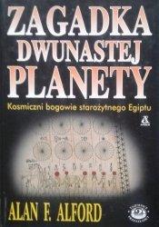 Alan F. Alford • Zagadka dwunastej planety