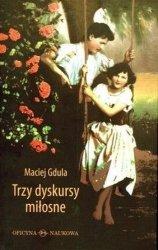 Maciej Gdula • Trzy dyskursy miłosne