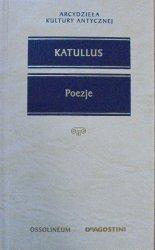 Katullus • Poezje [Arcydzieła Kultury Antycznej]