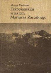 Maciej Pinkwart • Zakopiańskim szlakiem Mariusza Zaruskiego