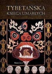 Ireneusy Kania • Tybetańska księga umarłych