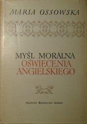 Maria Ossowska • Myśl moralna oświecenia angielskiego [Bentham, Hume, Mandeville]