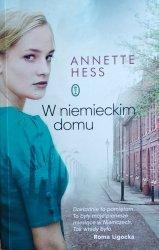 Annette Hess • W niemieckim domu
