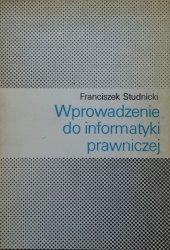Franciszek Studnicki • Wprowadzenie do informatyki prawniczej [dedykacja autorska]