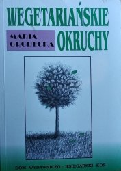 Maria Grodecka • Wegetariańskie okruchy