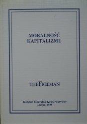 Moralność kapitalizmu • Teksty z miesięcznika The Freeman