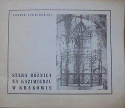 Leszek Ludwikowski • Stara bożnica na Kazimierzu w Krakowie