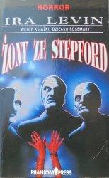 Ira Levin • Żony ze Stepford