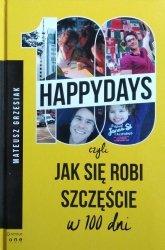 Mateusz Grzesiak • 100 happydays, czyli jak się robi szczęście w 100 dni