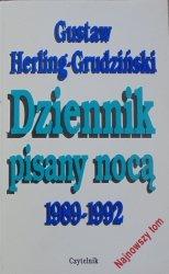 Gustaw Herling-Grudziński • Dziennik pisany nocą 1989-1992