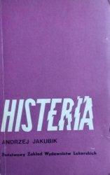 Andrzej Jakubiak • Histeria
