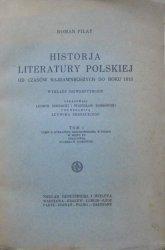 Roman Pilat • Historja literatury polskiej w wiekach średnich. Literatura średniowieczna w Polsce w wieku XV
