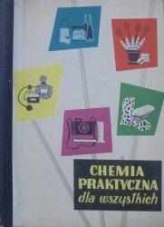 praca zbiorowa • Chemia praktyczna dla wszystkich [1956]