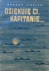 Arkady Fiedler • Dziękuję ci, kapitanie [Karolak, 1946]