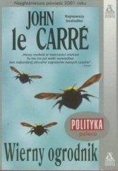 John le Carre • Wierny ogrodnik