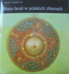 Zdzisław Żygulski • Stara broń w polskich zbiorach
