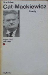 Stanisław Cat-Mackiewicz • Teksty