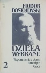 Fiodor Dostojewski • Wspomnienia z domu umarłych. Gracz