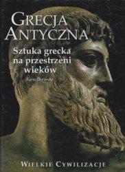Furio Durando • Grecja Antyczna. Sztuka grecka na przestrzeni wieków